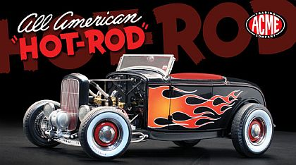 ACME All American Hot Rod • '32 Ford Roadster • #A1805004