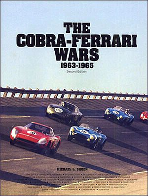 The Cobra-Ferrari Wars - 1963-1965 - BK146273