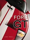 FORD GT &bull The Legend Comes to Life &bull #BK137445
