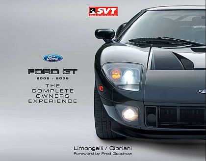 Ford GT • The Complete Owners Experience • • Limited Edition of 1000 numbered & signed #BK201102