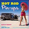 HOT ROD Pin-ups • Book by David Pery • #BK139305