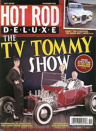 The TV TOMMY SHOW • HOT ROD DELUXE November 2012 • #201211HRDLX