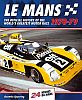 LE MANS • The Photographic History 1970 - 1979 • #BK7079LM