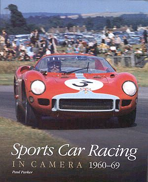 Sports Car Racing In Camera 1960-69 - Paul Parker - Item #BK146012