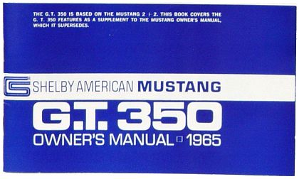 1965 Shelby Mustang G.T.350 Owner's Manual • #S1965OM