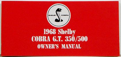 1968 Shelby Mustang G.T.350/500 Owner's Manual • #S1968OM