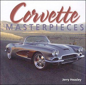 Corvette Masterpieces - by Jerry Heasley - Item #146652