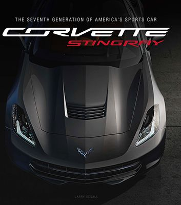C7 CORVETTE STINGRAY • The Seventh Gerneration Of America's Sports Car • #BK200268