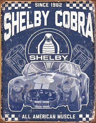 Tin Sign Shelby Cobra • Since 1962 • DE#SC2134TS