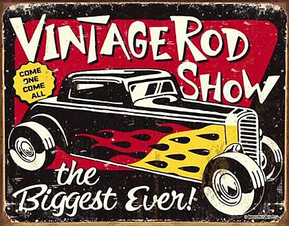Tin Sign Hot Rod • VINTAGE ROD SHOW • DE#HR1324TS