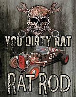 Tin Sign Rat Rod • You Dirty Rat • DE#HR1538TS
