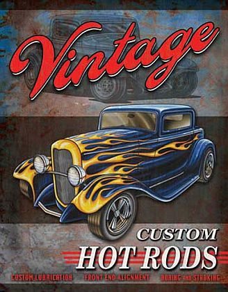 Tin Sign Hot Rod • Vintage Hot Rods • DE#HR1567TS