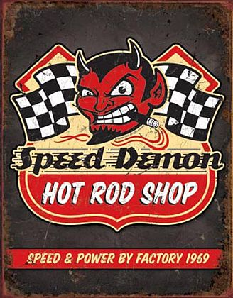 Tin Sign Hot Rod • Speed Demon • DE#HR1744TS