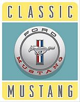 Classic Ford Mustang • Tin Sign • #FM1122TS
