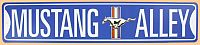 Mustang Alley Tin Sign • #M160861TS